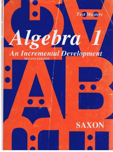 Algebra 1: Test Masters, Answers: Saxon, John H., Jr.