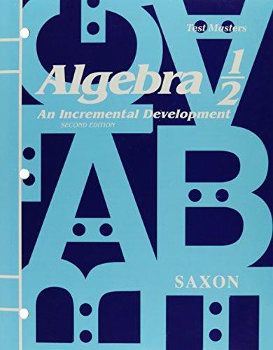 9780939798476: Saxon Algebra 1/2: Teacher's Edition Test Master, Second Edition