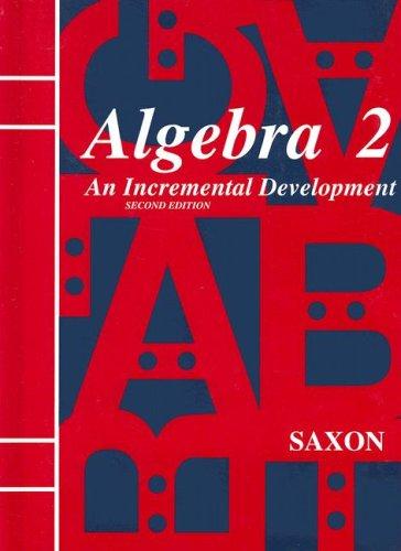 9780939798629: Algebra 2 (Saxon Algebra)