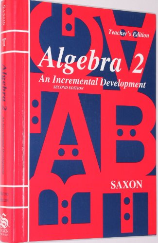 9780939798636: Algebra 2: An Incremental Development (Saxon Algebra)