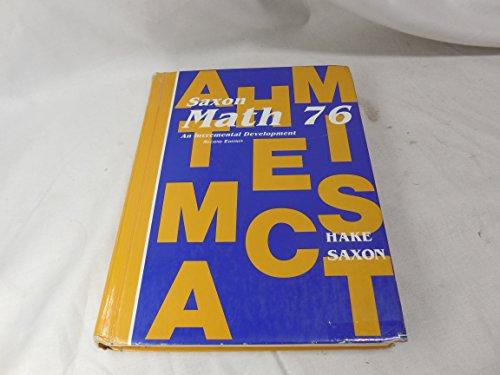 9780939798742: Saxon Math 76