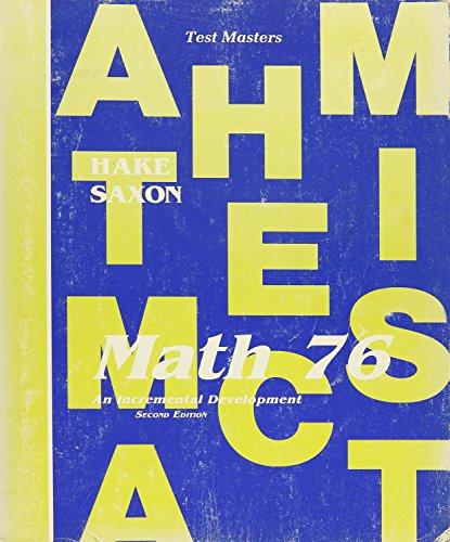 9780939798766: Saxon Math 76, an Incremental Development ( Second Edition). Test Masters