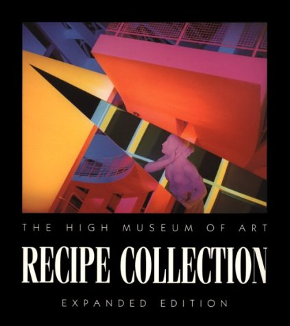 9780939802142: High Museum of Art Recipe Collection