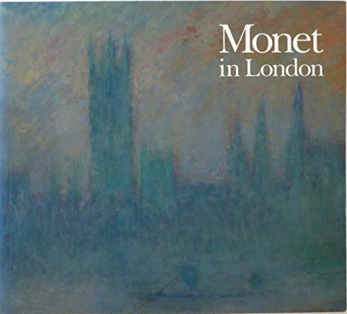 Monet In London: Seiberling, Grace