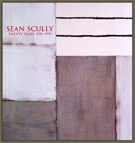 Sean Scully: Twenty Years, 1976-1995: Rifkin, Ned