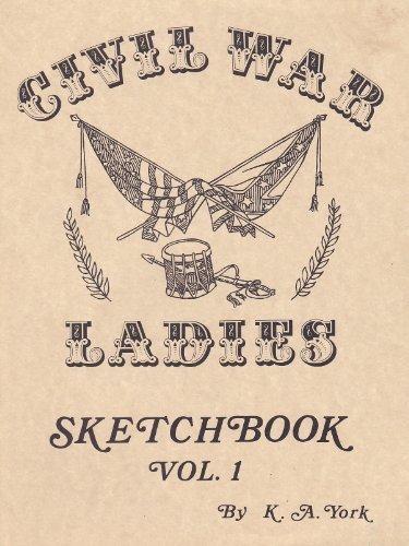 9780939808007: Civil War Ladies Sketchbook, Vol. 1