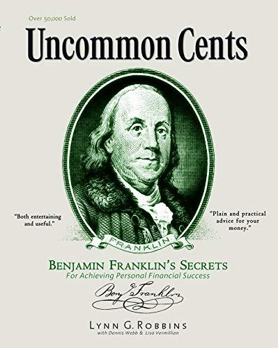 9780939817061: Uncommon Cents: Benjamin Franklin Secrets to Achieving Personal Financial Success