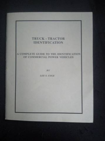 Truck Tractor Identification: Lee S. Cole