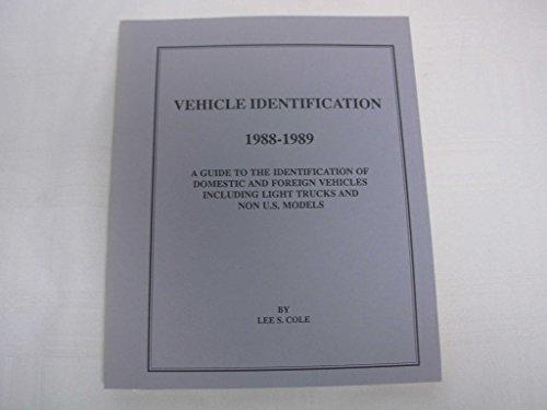 Vehicle Identification 1988-1989: Lee S. Cole