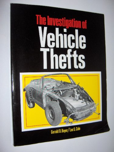 Investigation of Vehicle Thefts: Lee S. Cole,