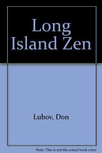 Long Island Zen: Lubov, Don