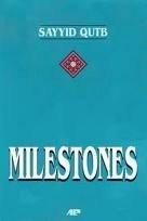 Milestones (0939830078) by Sayyid Qutb
