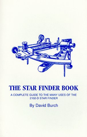 9780939837083: The Star Finder Book : A Complete Guide to the Many Uses on the 2102-D Star Finder