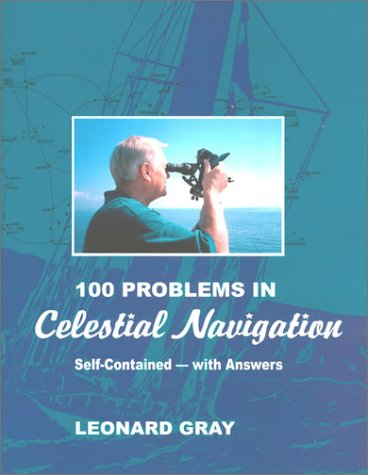 One Hundred Problems in Celestial Navigation, Second Edition