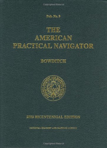 9780939837540: The American Practical Navigator: Bowditch