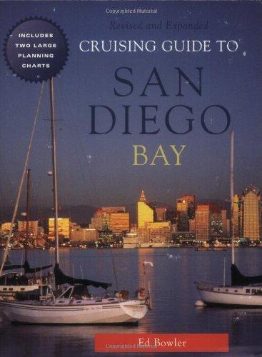 9780939837557: Cruising Guide to San Diego Bay