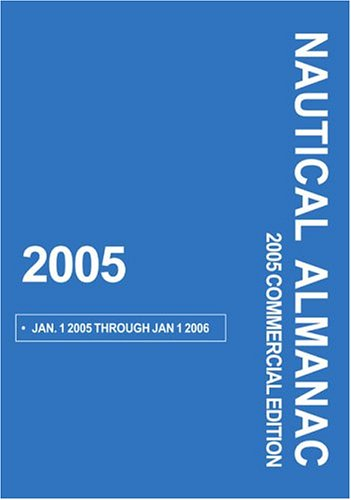 9780939837649: 2005 Nautical Almanac, Commercial Edition