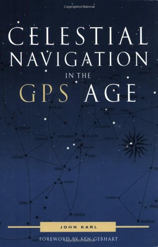 9780939837755: Celestial Navigation in the GPS Age