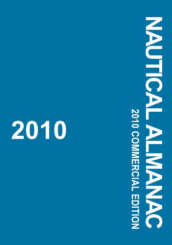 2010 Nautical Almanac: Commercial Edition: United Kingdom Hydrographic Office