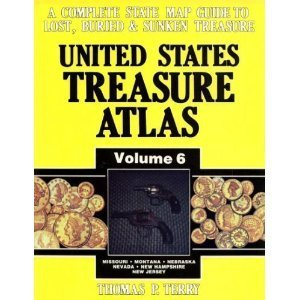 United States Treasure Atlas, Vol. 6 Missouri-Montana-Nebraska-Nevada-New Hampshire-New Jersey (0939850214) by Thomas P Terry