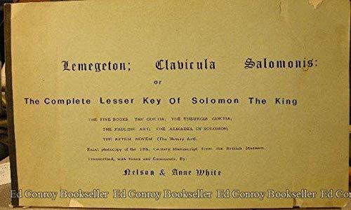 Lemegeton, Clavicula Salomonis: Or the Complete Lesser: White, Nelson