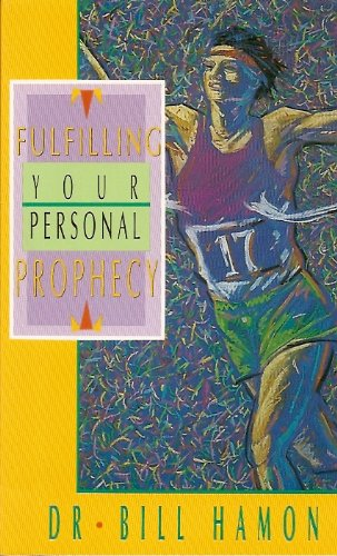 9780939868070: Fulfilling Your Personal Prophecy