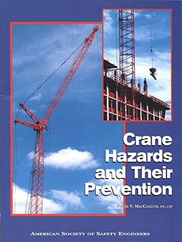 Crane Hazards and Their Prevention: MacCollum, David V.