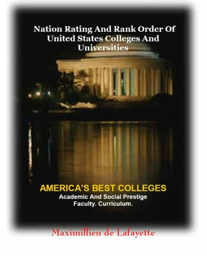 Nation Rating and Rank Order of United States Colleges and Universities (9780939877096) by Maximillien de Lafayette