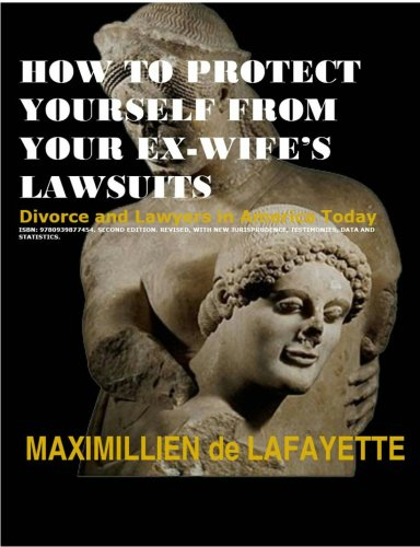 9780939877454: How To Protect Yourself From Your Ex-Wife's Lawsuits