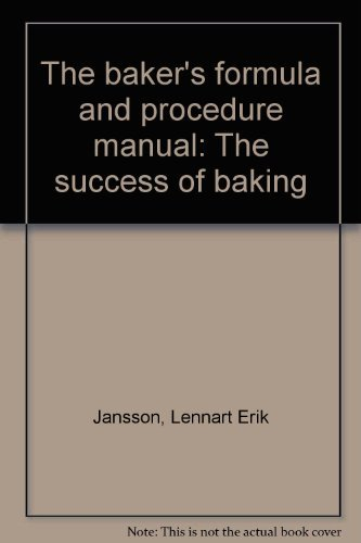 9780939880010: The baker's formula and procedure manual: The success of baking