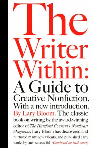 9780939883011: The Writer Within: A Guide to Creative Nonfiction