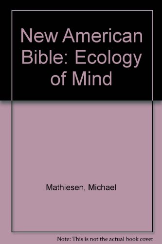 9780939887873: New American Bible: Ecology of Mind