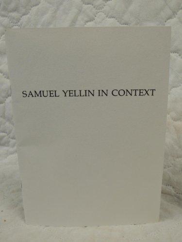 9780939896066: Samuel Yellin in Context