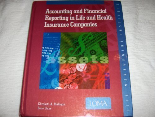 9780939921850: Accounting and Financial Reporting in Life and Health Insurance Companies