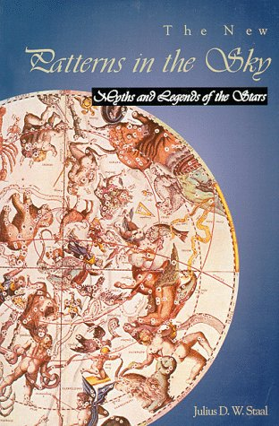 9780939923045: The New Patterns in the Sky: Myths and Legends of the Stars