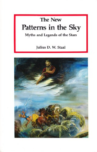 9780939923106: New Patterns in the Sky: Myths and Legends of the Stars