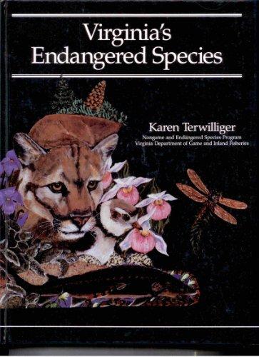 Virginia s Endangered Species (Hardback): Karen Terwilliger, Virginia