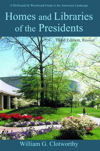 9780939923342: Homes and Libraries of the Presidents - Third Edition (Homes & Libraries of the Presidents)