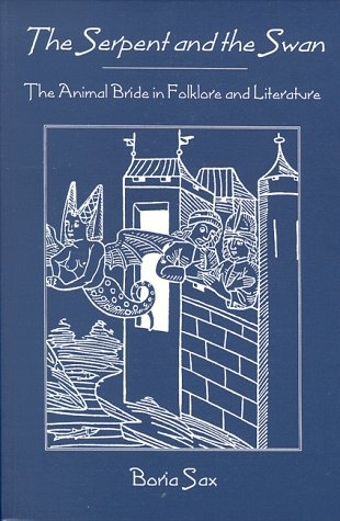 9780939923687: Serpent & Swan: Animal Bride Folklore & Literature
