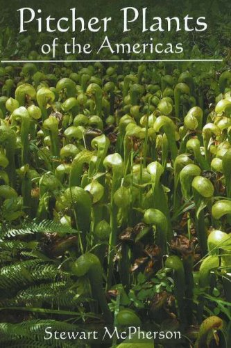 9780939923755: Pitcher Plants of the Americas