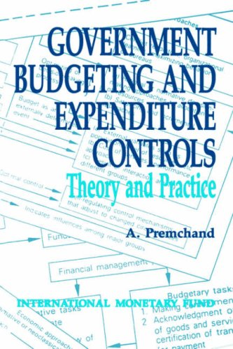 9780939934249: Government Budgeting and Expenditure Controls: Theory and Practice