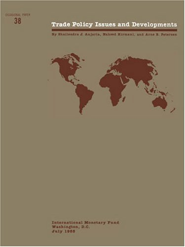 Trade Policy Issues and Developments (Occasional Paper): Anjaria, Shailendra J.,