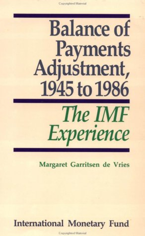 9780939934935: Balance of Payments Adjustment, 1945 to 1986: The IMF Experience