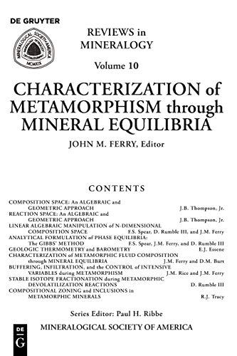 REVIEWS IN MINERALOGY: VOL. 10: CHARACTERIZATION OF: Ferry, John M.