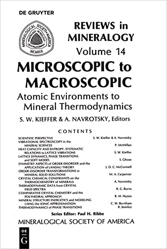 9780939950188: Microscopic to Macroscopic: Atomic Environments to Mineral Thermodynamics (Reviews in Mineralogy & Geochemistry)