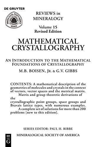 Mathematical Crystallography: An Introduction to the Mathematical Foundations of Crystallography: ...