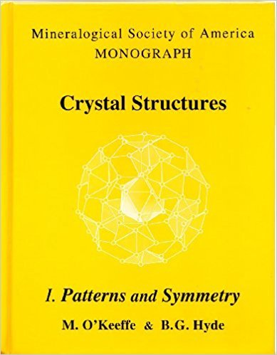 9780939950409: Crystal Structures, No. 1: Patterns & Symmetry (Mineralogical Society of America monograph)
