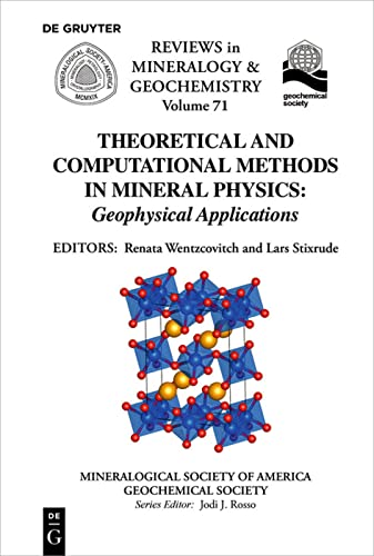 9780939950850: Theoretical and Computational Methods in Mineral Physics: Geophysical Applications (Reviews in Mineral and Geochemistry)