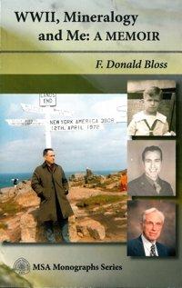 WWII, Mineralogy and Me: A Memoir: F. Donald Bloss