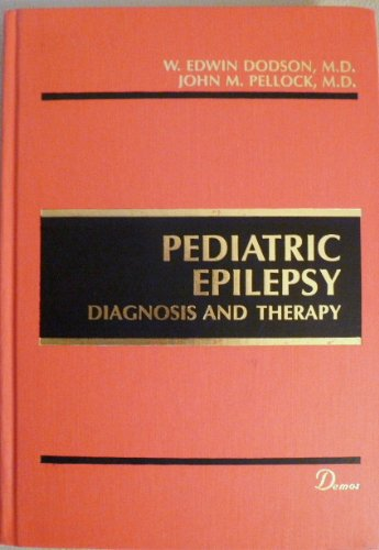 9780939957330: Pediatric Epilepsy: Diagnosis and Therapy